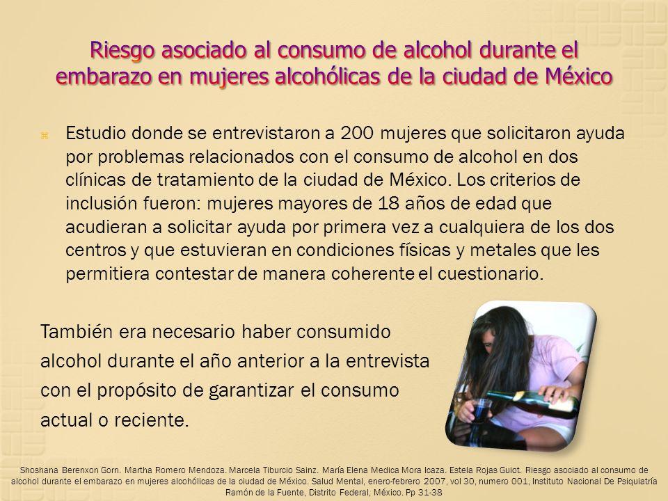 Riesgo asociado al consumo de alcohol durante el embarazo en mujeres alcohólicas de la ciudad de México
