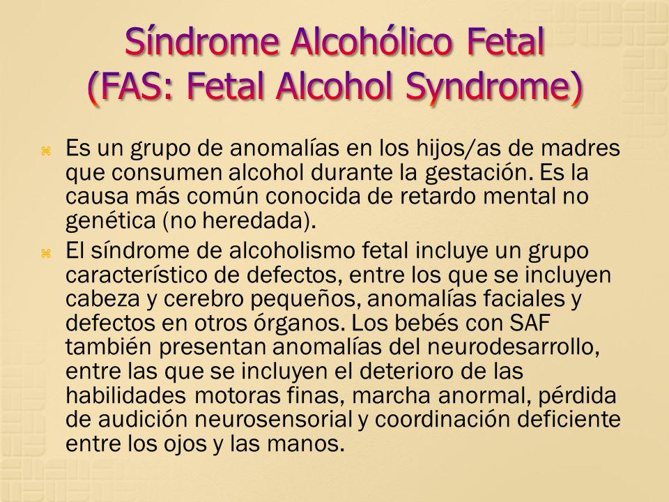 Síndrome Alcohólico Fetal (FAS: Fetal Alcohol Syndrome)