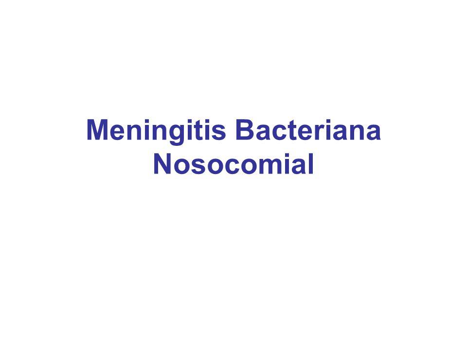 Meningitis Bacteriana Nosocomial