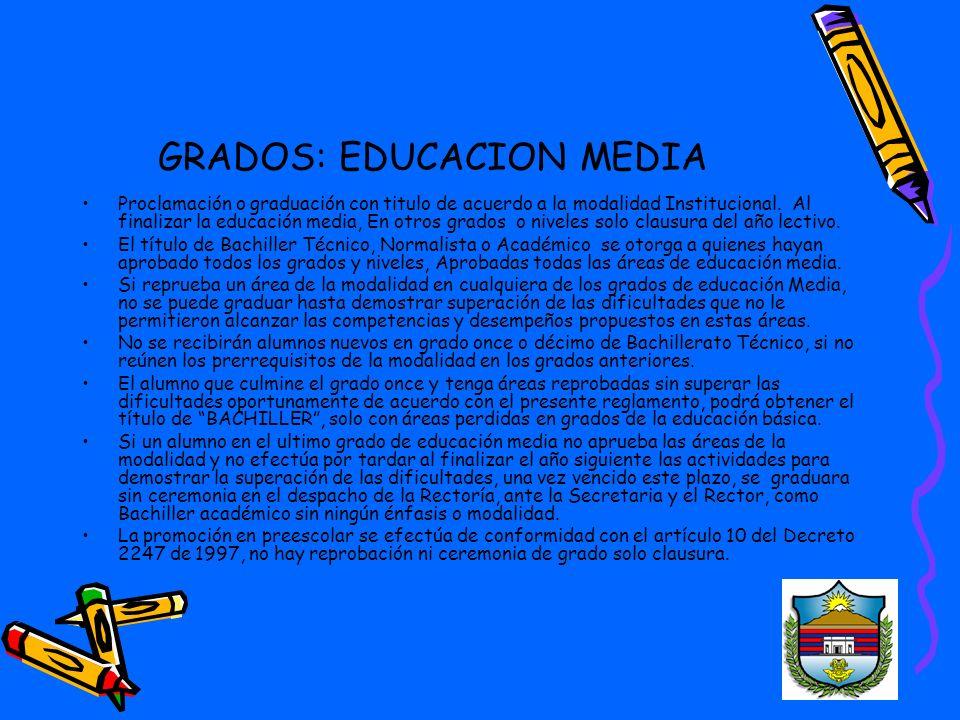 GRADOS: EDUCACION MEDIA