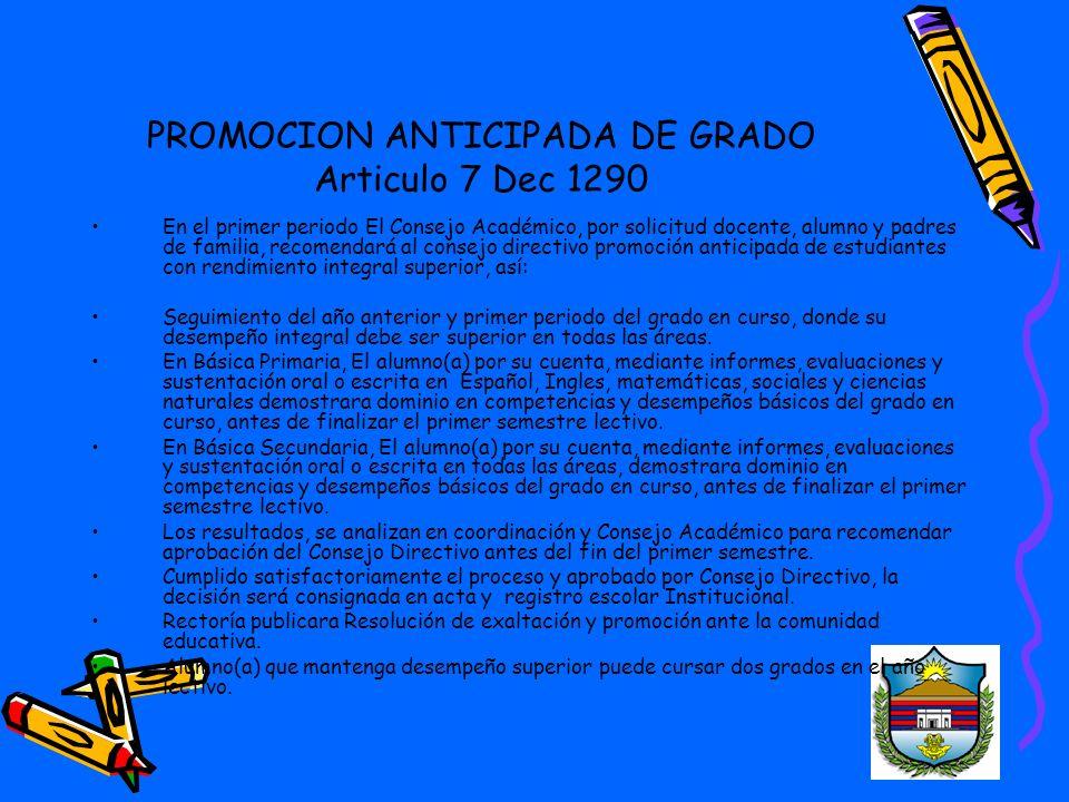 PROMOCION ANTICIPADA DE GRADO Articulo 7 Dec 1290