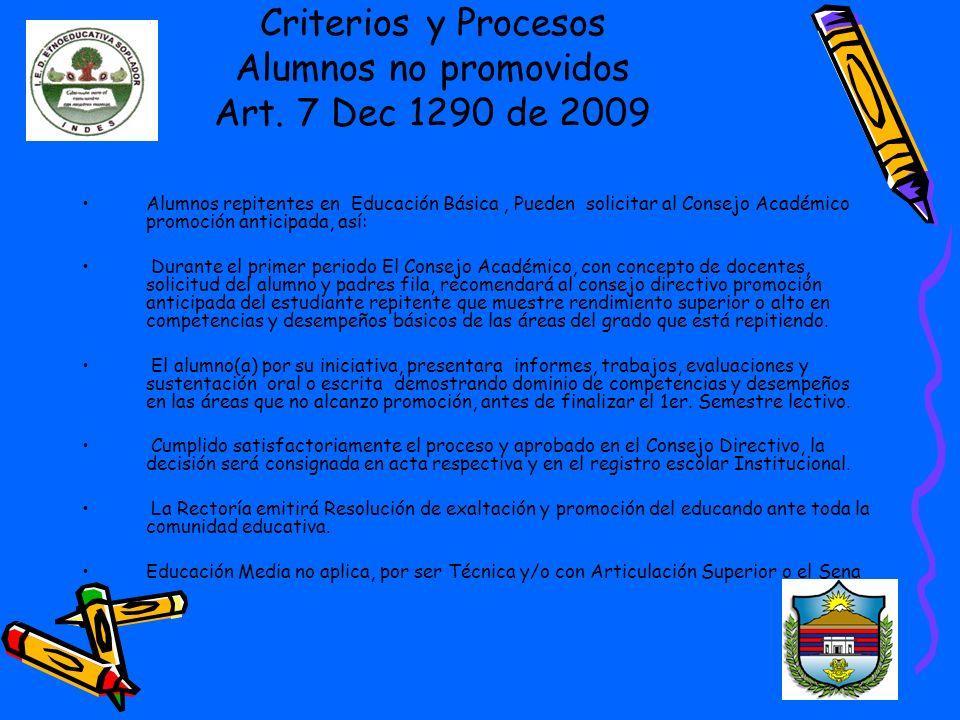 Criterios y Procesos Alumnos no promovidos Art. 7 Dec 1290 de 2009