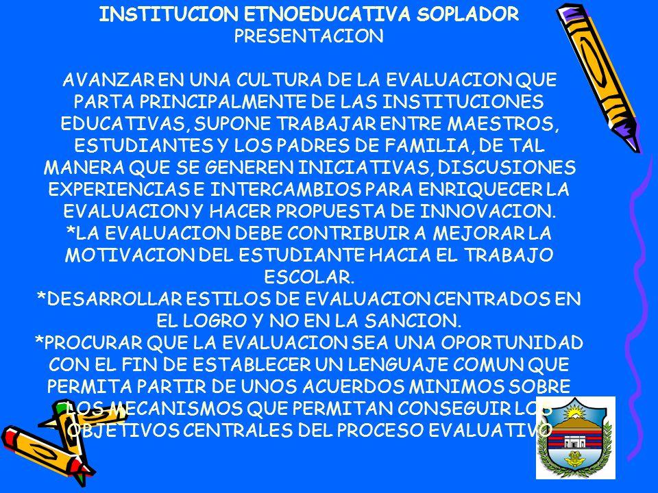 INSTITUCION ETNOEDUCATIVA SOPLADOR