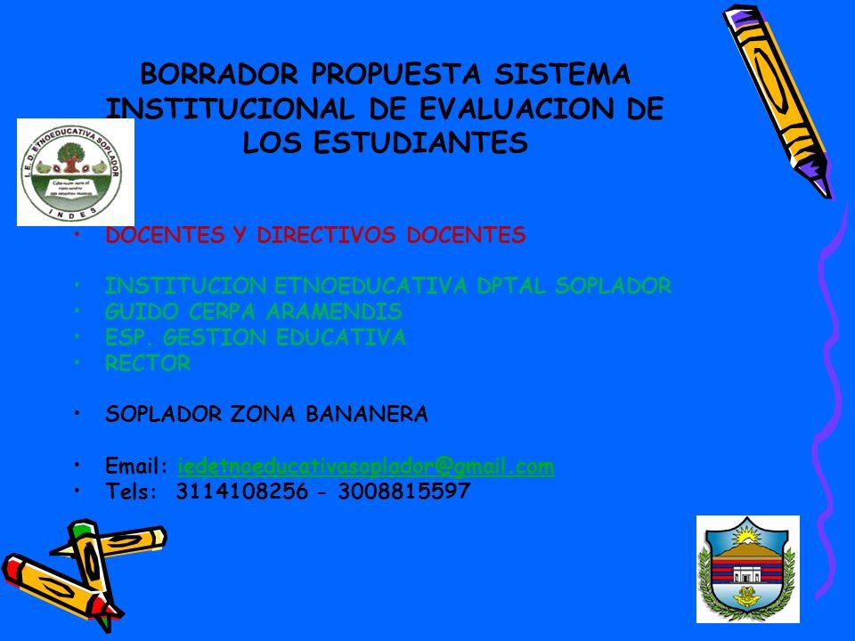 BORRADOR PROPUESTA SISTEMA INSTITUCIONAL DE EVALUACION DE LOS ESTUDIANTES