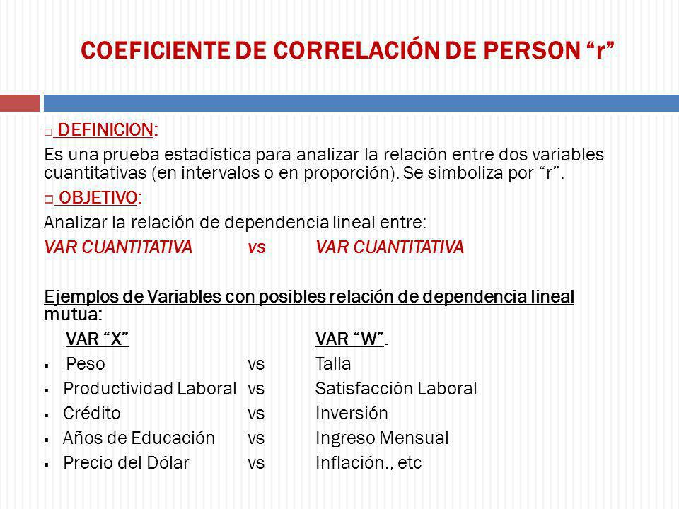 COEFICIENTE DE CORRELACIÓN DE PERSON r