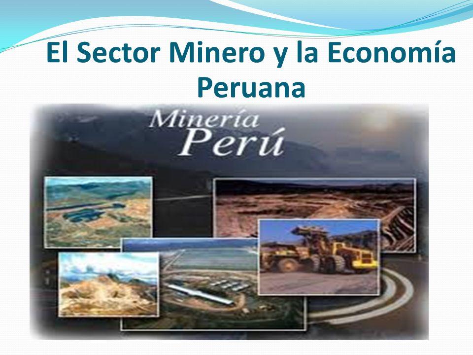 El Sector Minero y la Economía Peruana