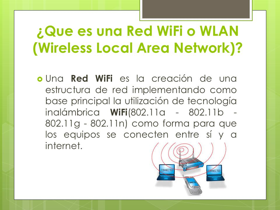 ¿Que es una Red WiFi o WLAN (Wireless Local Area Network)