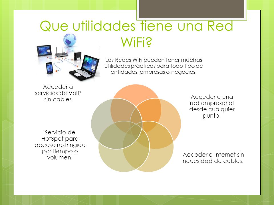 Que utilidades tiene una Red WiFi