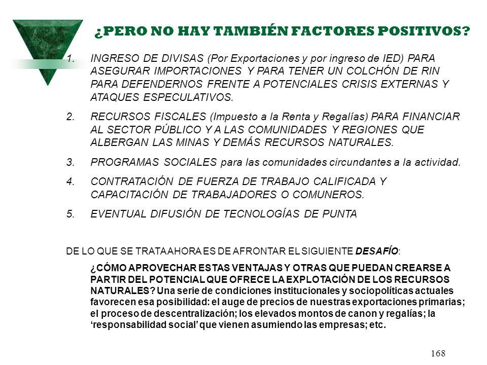 ¿PERO NO HAY TAMBIÉN FACTORES POSITIVOS