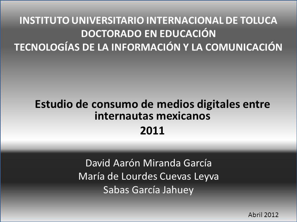 Estudio de consumo de medios digitales entre internautas mexicanos