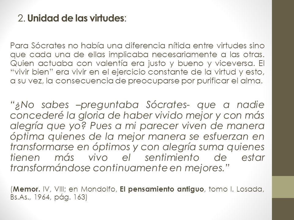 2. Unidad de las virtudes: