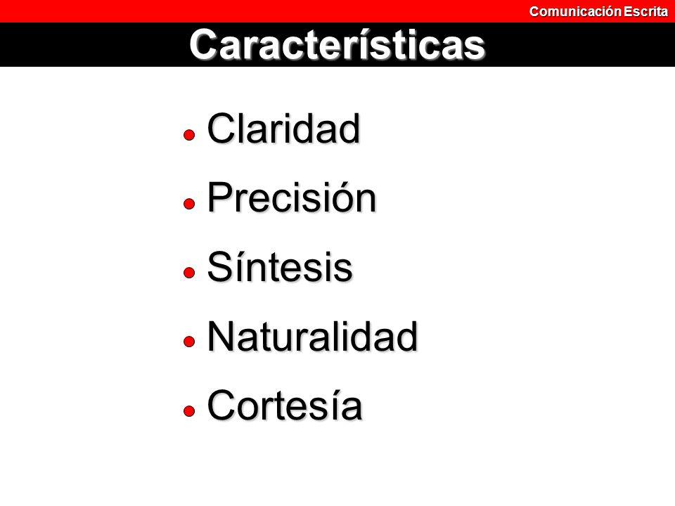 Claridad Precisión Síntesis Naturalidad Cortesía