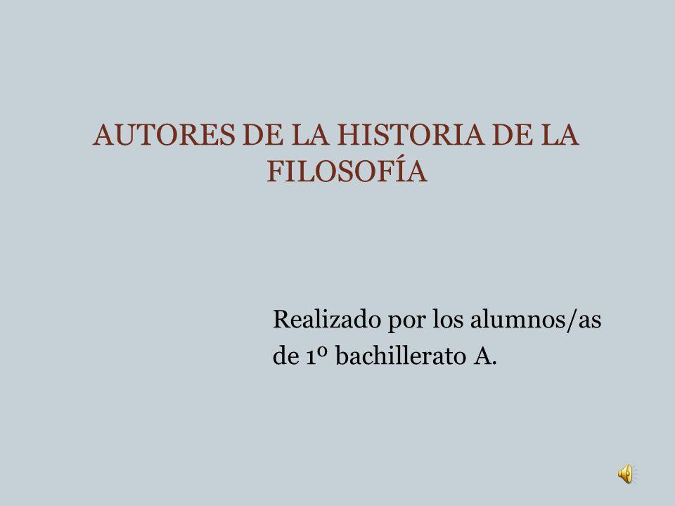 AUTORES DE LA HISTORIA DE LA FILOSOFÍA
