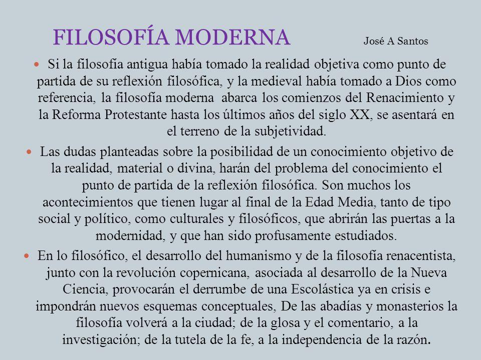 FILOSOFÍA MODERNA José A Santos