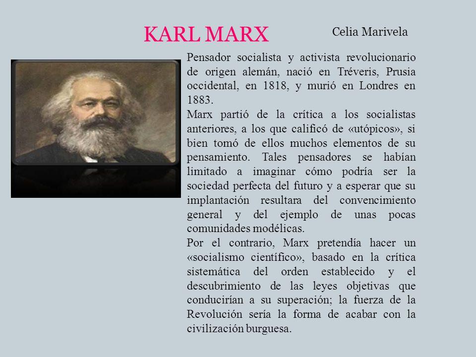 KARL MARX Celia Marivela