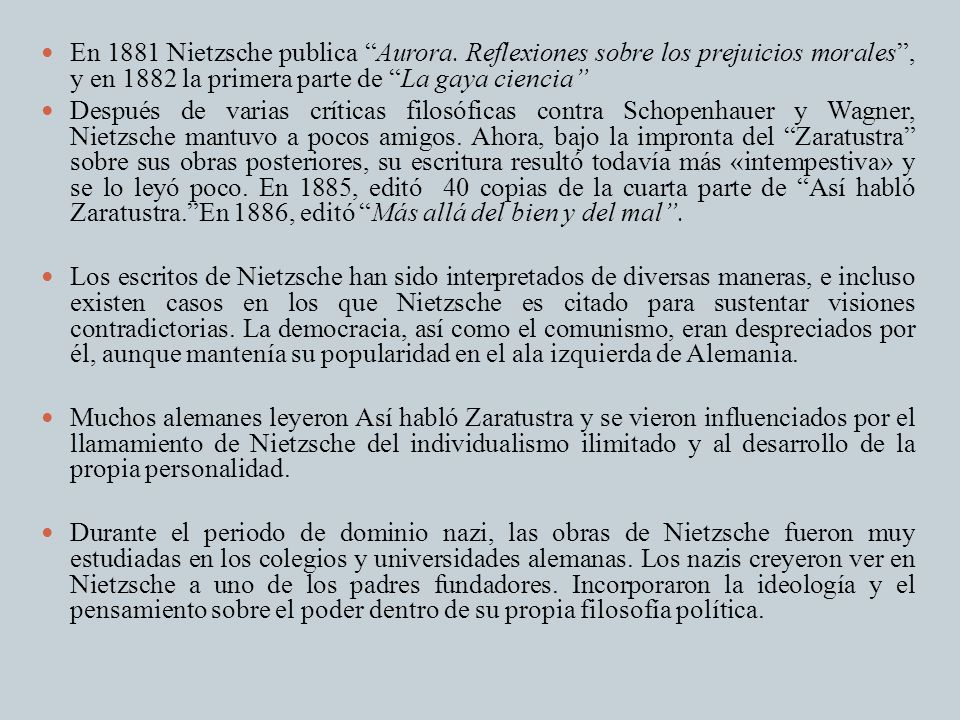 En 1881 Nietzsche publica Aurora