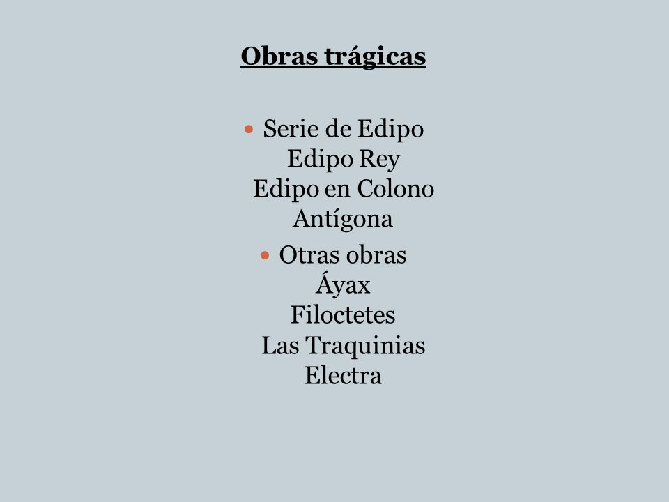Serie de Edipo Edipo Rey Edipo en Colono Antígona