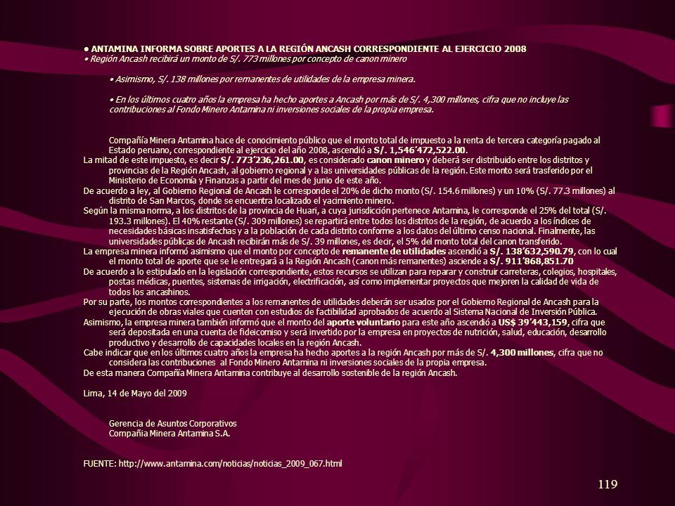 • ANTAMINA INFORMA SOBRE APORTES A LA REGIÓN ANCASH CORRESPONDIENTE AL EJERCICIO 2008