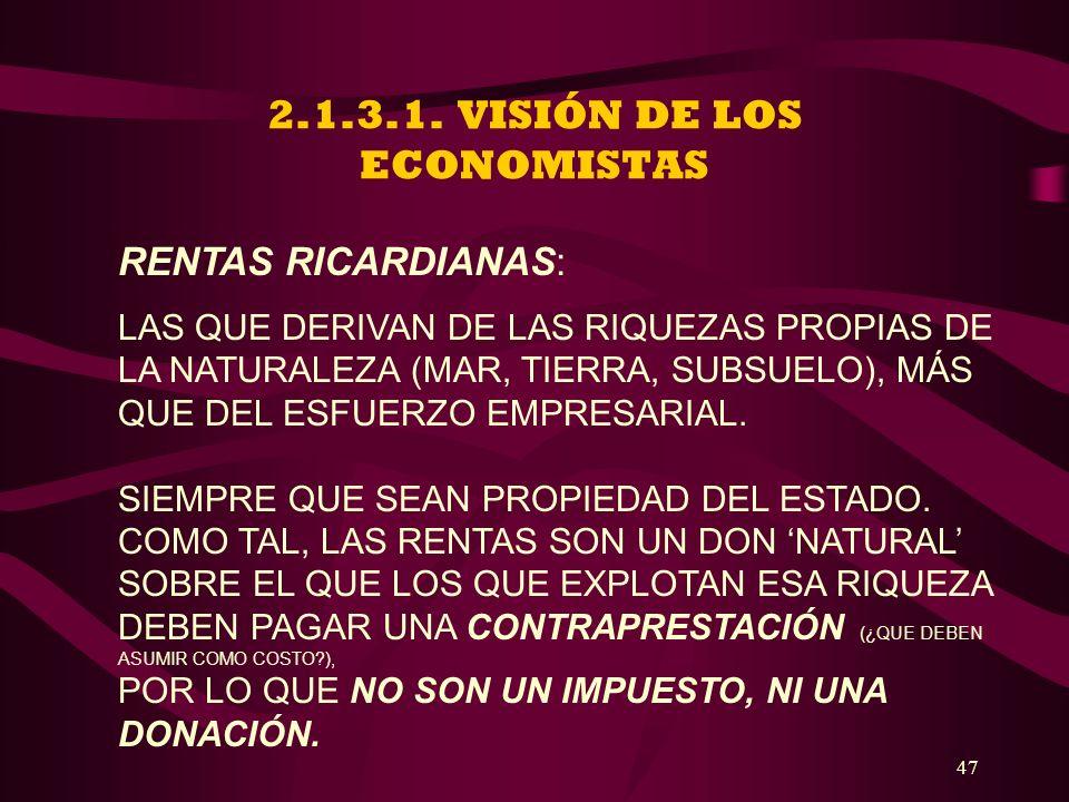 2.1.3.1. VISIÓN DE LOS ECONOMISTAS