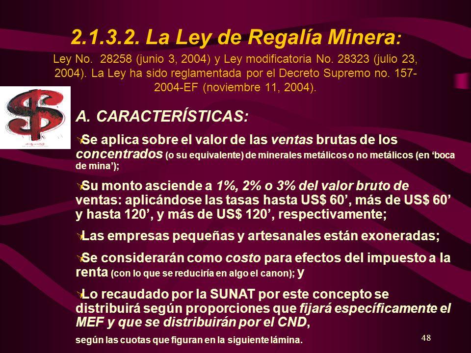 2. 1. 3. 2. La Ley de Regalía Minera: Ley No