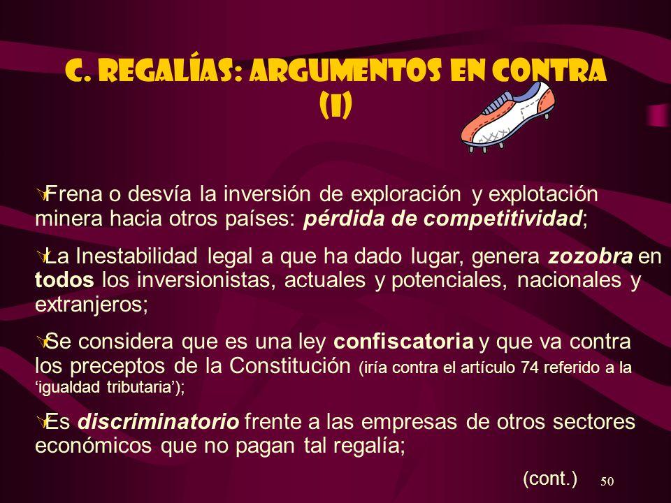 C. REGALÍAS: ARGUMENTOS EN CONTRA (I)