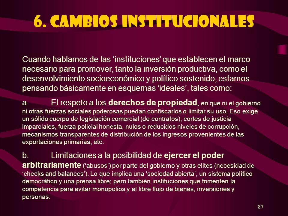 6. Cambios institucionales