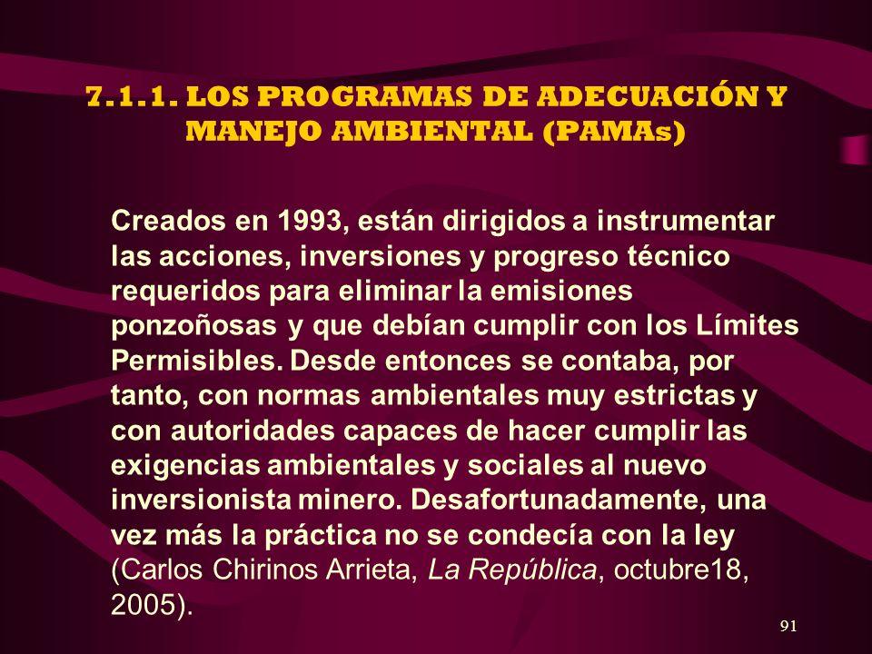 7.1.1. LOS PROGRAMAS DE ADECUACIÓN Y MANEJO AMBIENTAL (PAMAs)