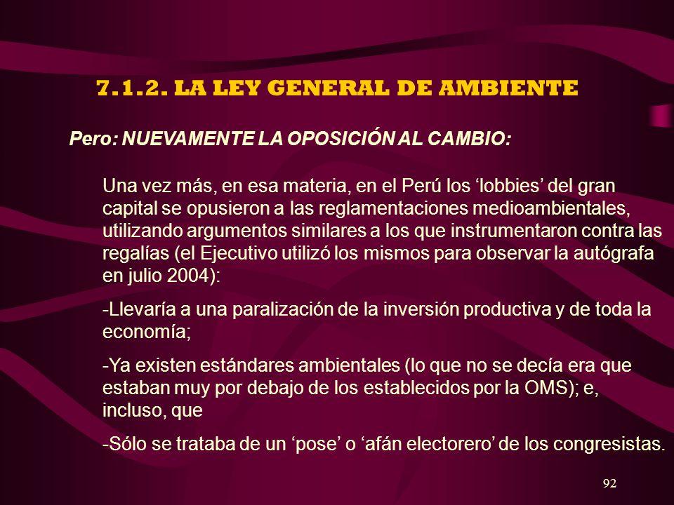 7.1.2. LA LEY GENERAL DE AMBIENTE