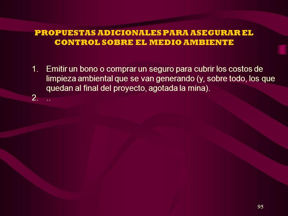 PROPUESTAS ADICIONALES PARA ASEGURAR EL CONTROL SOBRE EL MEDIO AMBIENTE