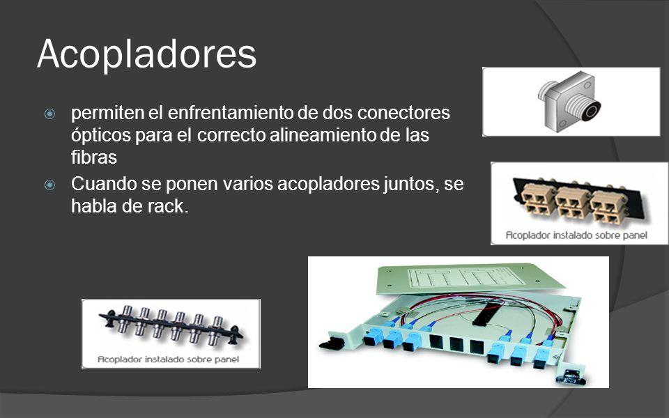 Acopladores permiten el enfrentamiento de dos conectores ópticos para el correcto alineamiento de las fibras.