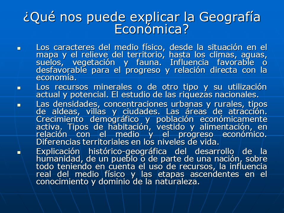 ¿Qué nos puede explicar la Geografía Económica
