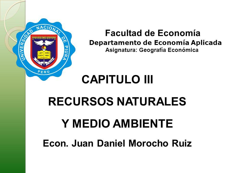 Asignatura: Geografía Económica Econ. Juan Daniel Morocho Ruiz