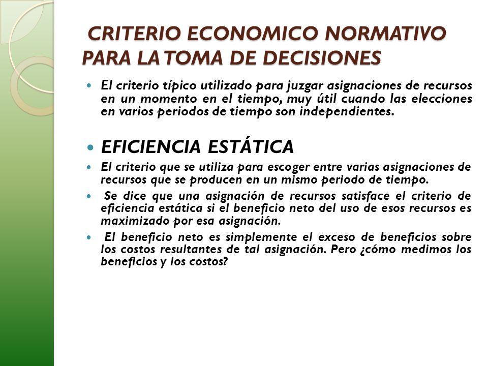 CRITERIO ECONOMICO NORMATIVO PARA LA TOMA DE DECISIONES
