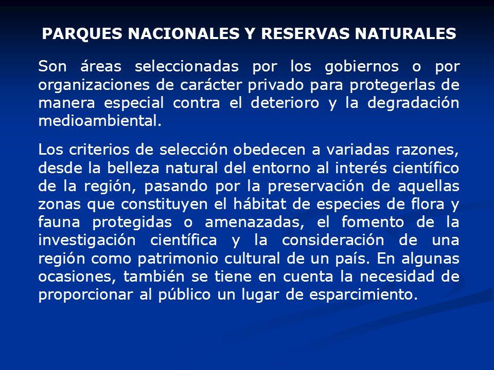 PARQUES NACIONALES Y RESERVAS NATURALES