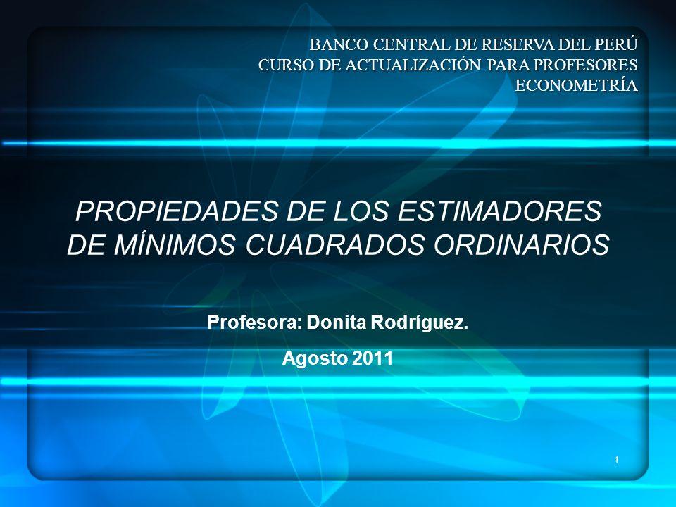 PROPIEDADES DE LOS ESTIMADORES DE MÍNIMOS CUADRADOS ORDINARIOS
