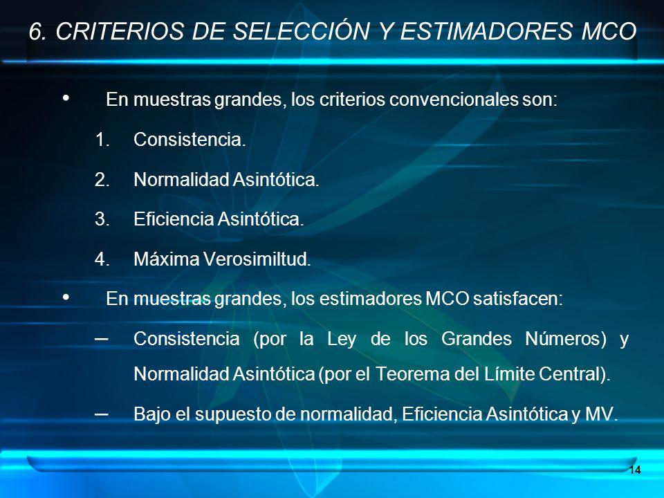 6. CRITERIOS DE SELECCIÓN Y ESTIMADORES MCO