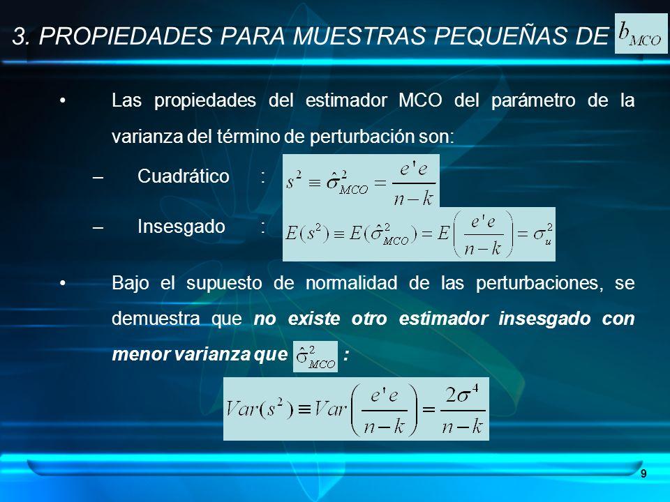 3. PROPIEDADES PARA MUESTRAS PEQUEÑAS DE