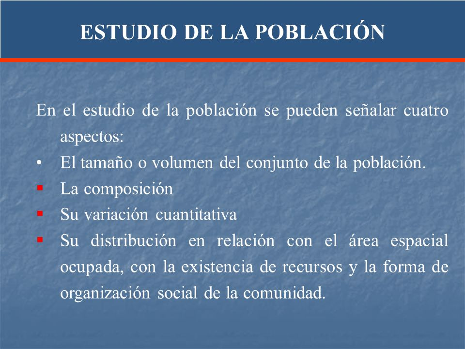 ESTUDIO DE LA POBLACIÓN