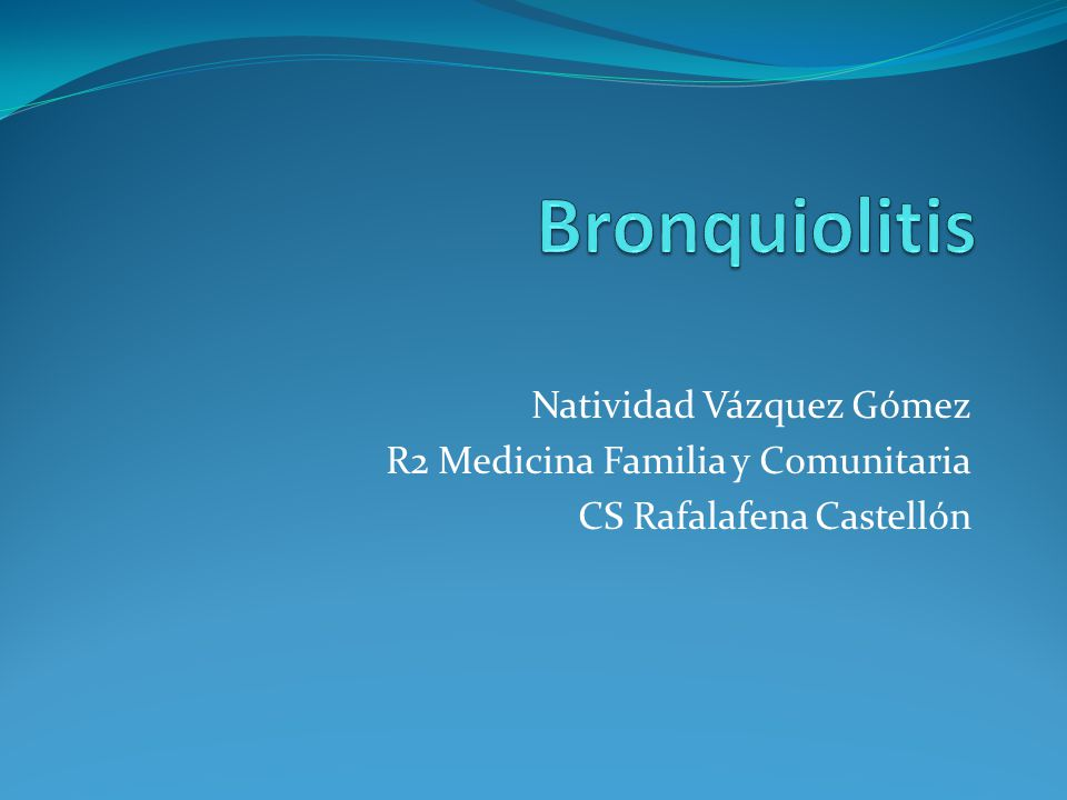 Bronquiolitis Natividad Vázquez Gómez