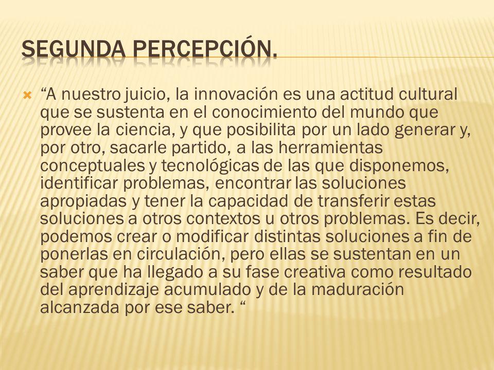 Segunda percepción.