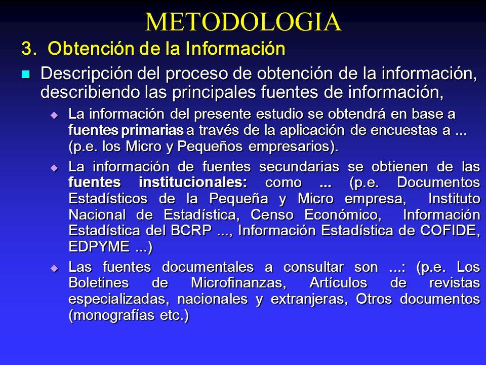 METODOLOGIA 3. Obtención de la Información