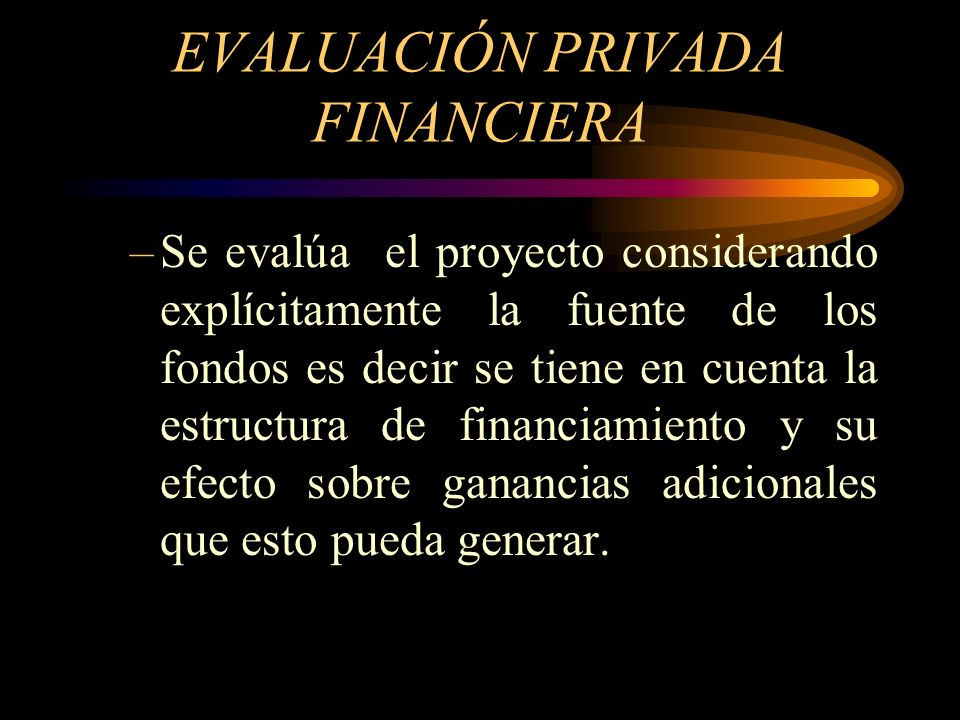 EVALUACIÓN PRIVADA FINANCIERA