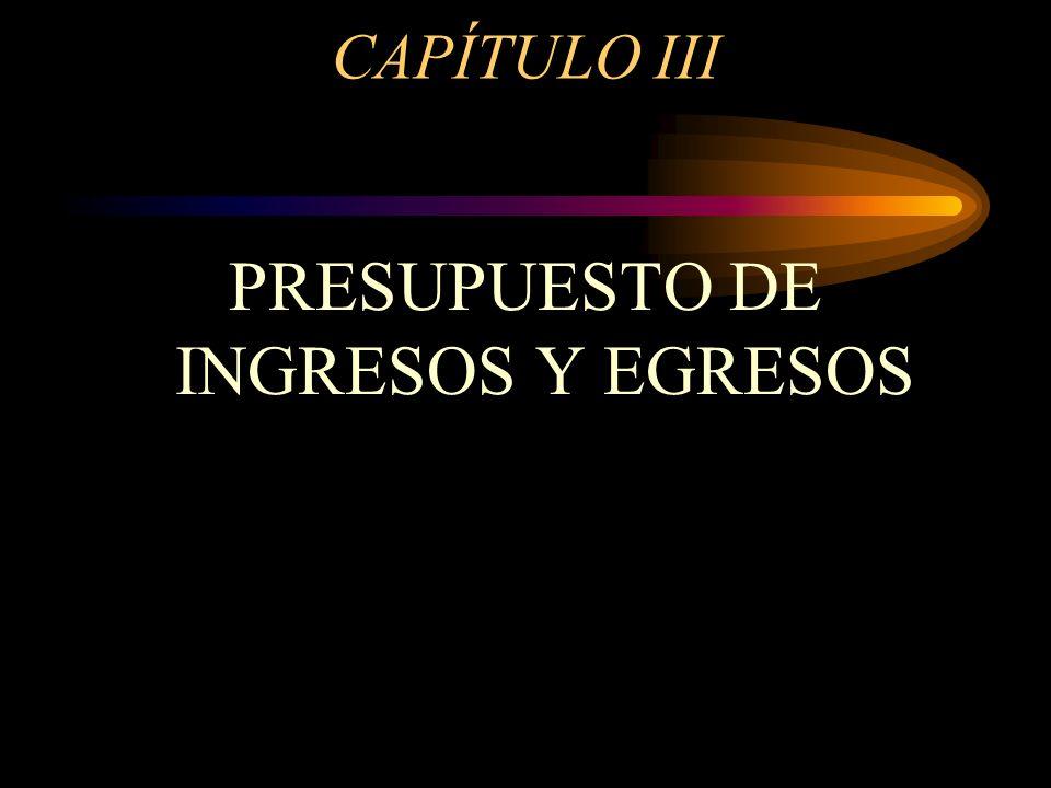 PRESUPUESTO DE INGRESOS Y EGRESOS