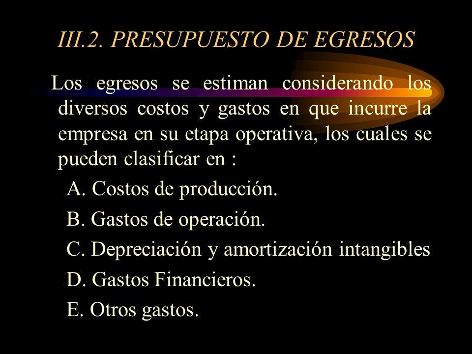 III.2. PRESUPUESTO DE EGRESOS