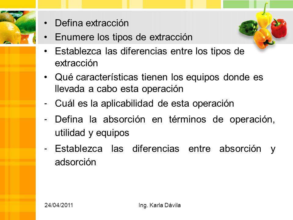 Enumere los tipos de extracción