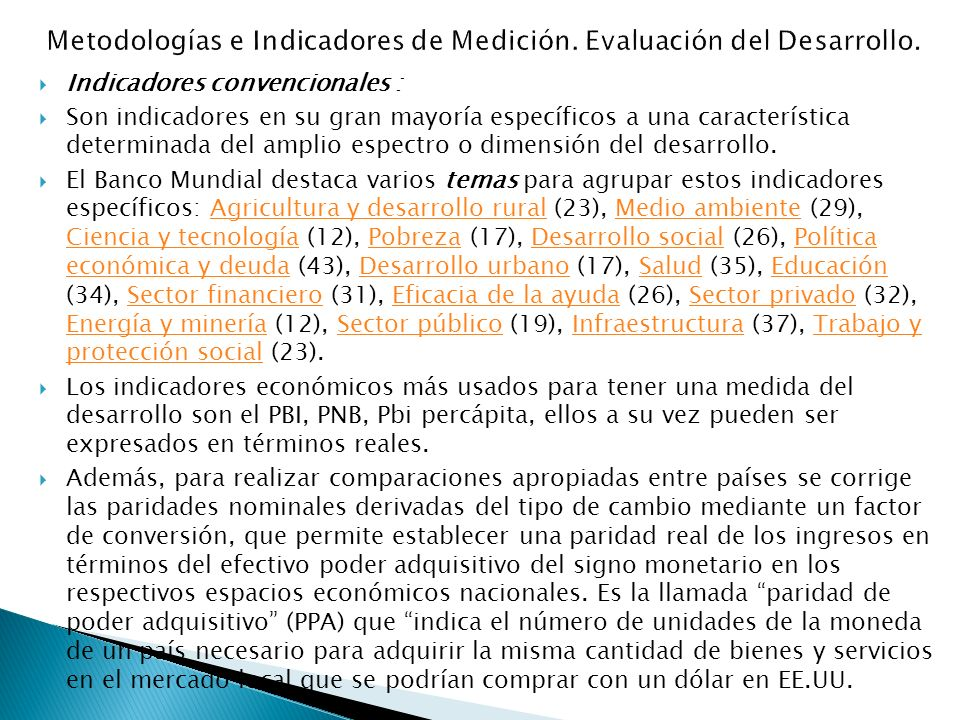 Metodologías e Indicadores de Medición. Evaluación del Desarrollo.