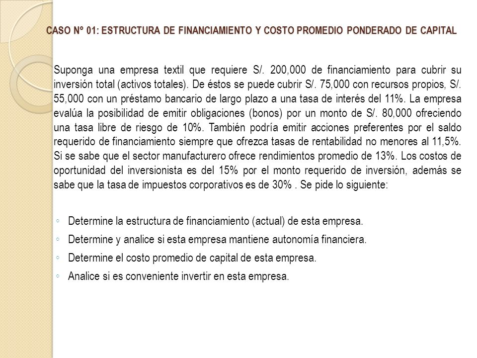 Determine la estructura de financiamiento (actual) de esta empresa.