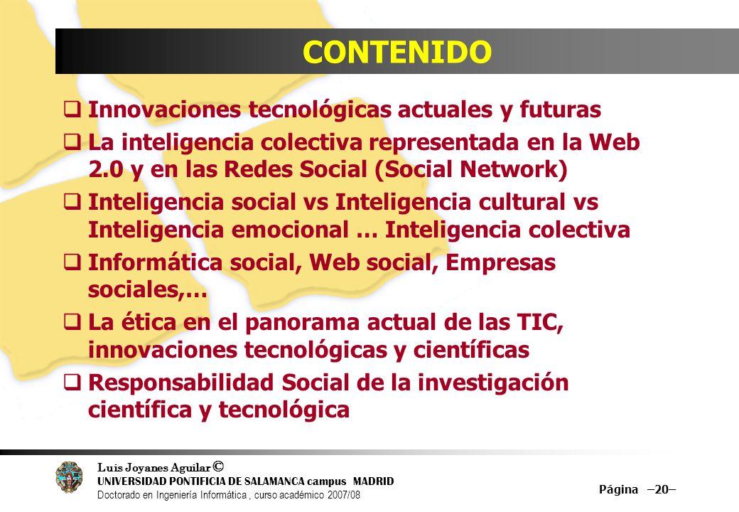 CONTENIDO Innovaciones tecnológicas actuales y futuras