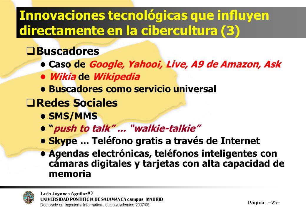 Innovaciones tecnológicas que influyen directamente en la cibercultura (3)