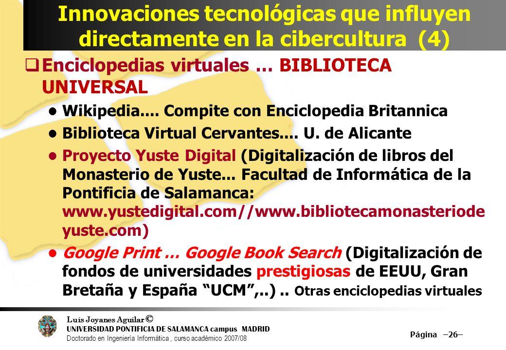 Innovaciones tecnológicas que influyen directamente en la cibercultura (4)